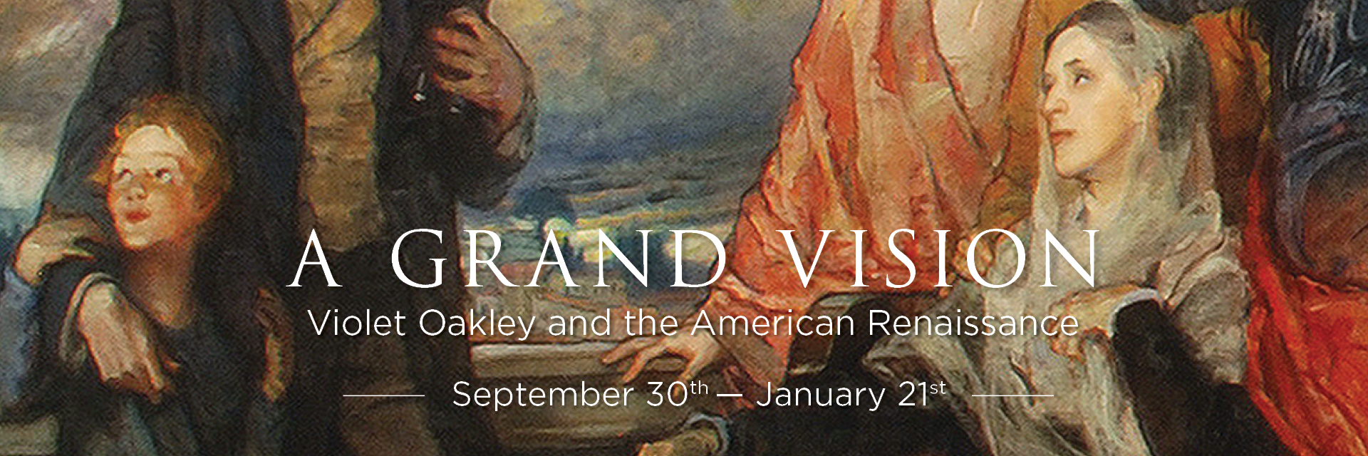 A Grand Vision: Violet Oakley and the American Renaissance