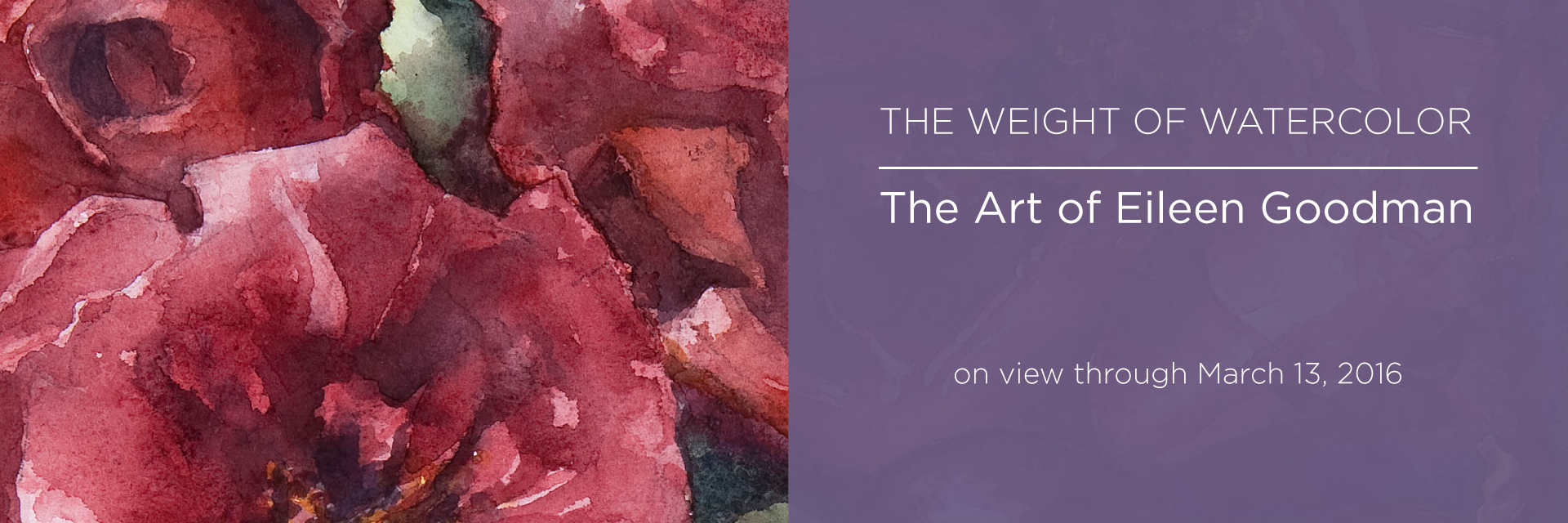 The Weight of Watercolor: The Art of Eileen Goodman