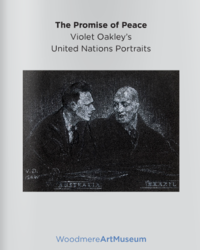The Promise of Peace: Violet Oakley's United Nations Portrai...